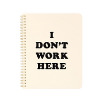 Rough draft mini notebook - I dont work here