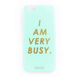 iphone 6- i am very busy